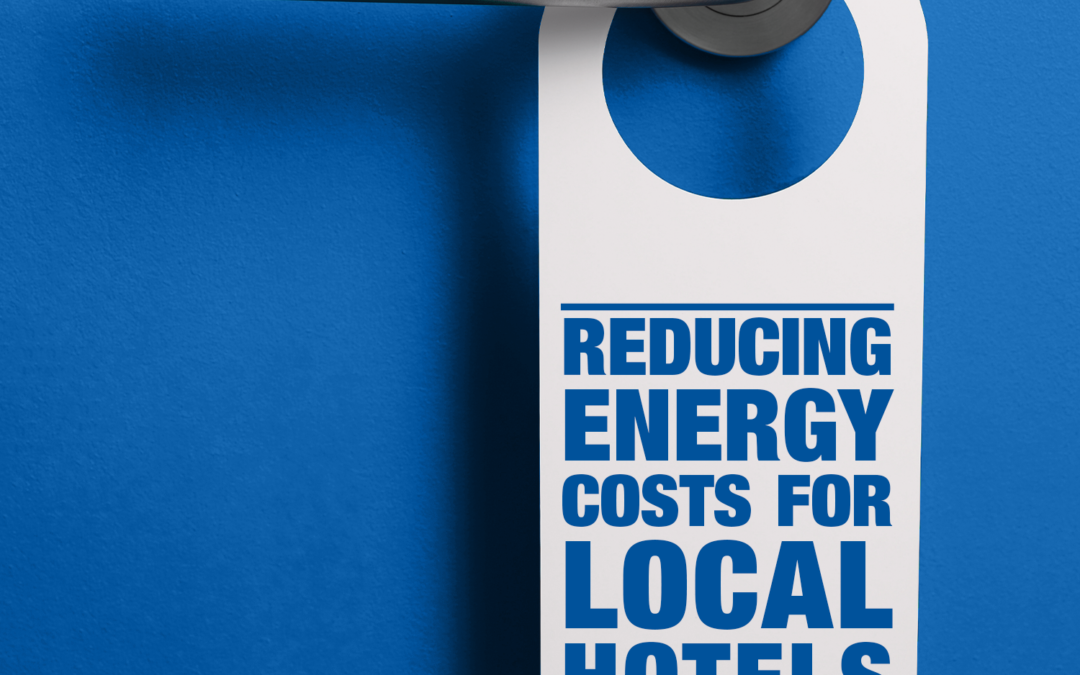 CUTTING ENERGY COSTS FOR HOTELS IN FARRER